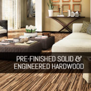 Pre-finished Solid and Engineered Hardwood