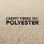 Carpet Fibers 101: Polyester