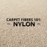 Carpet Fibers 101: Nylon