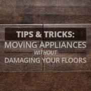 Tips & Tricks Moving Appliances Without Damaging Your Floors