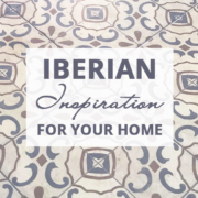 Iberian Inspiration For Your Home