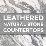 Leathered Natural Stone Countertops
